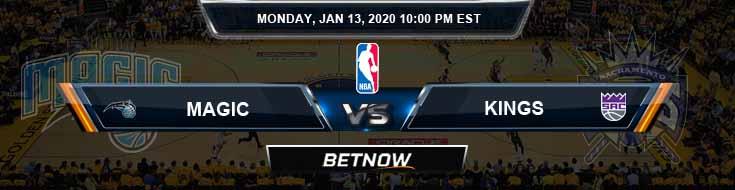 Orlando Magic vs Sacramento Kings 1-13-2020 Odds Picks and Previews