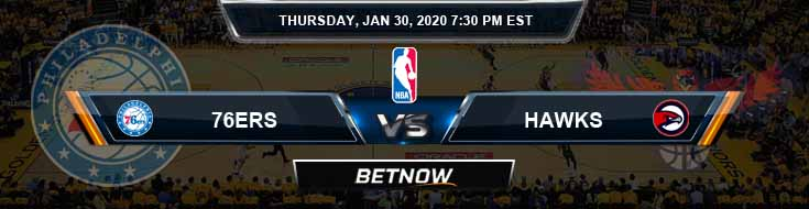 Philadelphia 76ers vs Atlanta Hawks 1-30-2020 Odds Picks and Previews