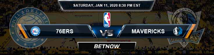 Philadelphia 76ers vs Dallas Mavericks 01-11-2020 NBA Odds and Previews