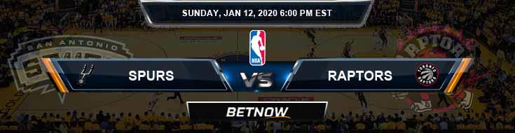 San Antonio Spurs vs Toronto Raptors 1-12-2020 Odds Picks and Previews