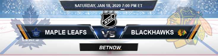 Toronto Maple Leafs vs Chicago Blackhawks 01-18-2020 NHL Picks Betting Odds and Predictions