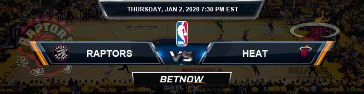Toronto Raptors vs Miami Heat 1-2-2020 Odds Previews and Prediction