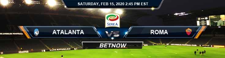 Atalanta vs Roma 02-15-2020 Predictions Soccer Preview and Betting Odds