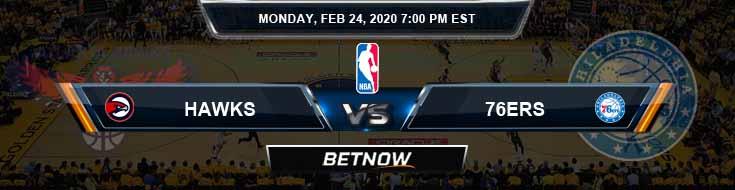 Atlanta Hawks vs Philadelphia 76ers 2-24-2020 Spread Picks and Previews