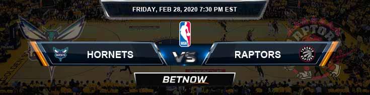 Charlotte Hornets vs Toronto Raptors 2-28-2020 NBA Picks and Previews