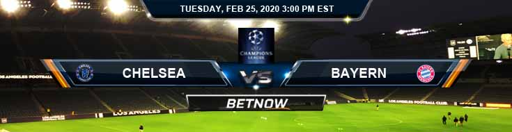 Chelsea vs Bayern Munich 02-25-2020 Soccer Preview Predictions and Betting Odds
