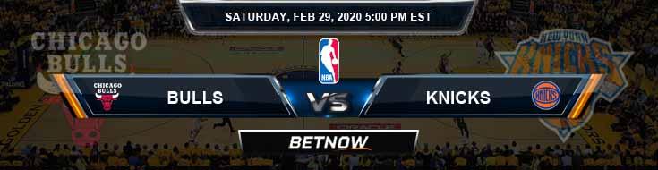 Chicago Bulls vs New York Knicks 2-29-2020 Spread Picks and Previews