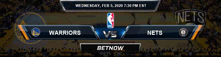 Golden State Warriors vs Brooklyn Nets 02-05-2020 Odds Picks and Previews