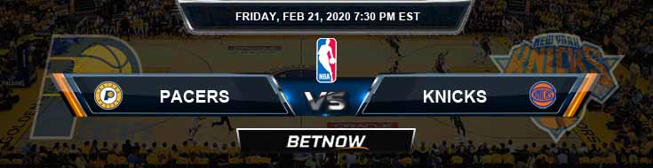 Indiana Pacers vs New York Knicks 02-21-2020 Odds Picks and Previews