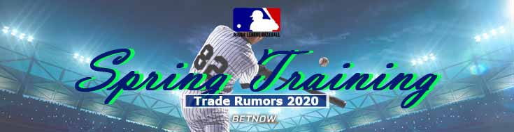 MLB Spring Training and Trade Rumors 2020