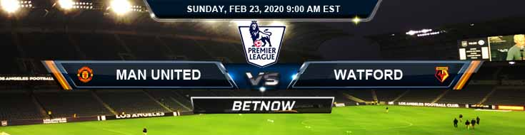 Manchester United vs Watford 02-23-2020 Soccer Predictions Spread and Betting Odds