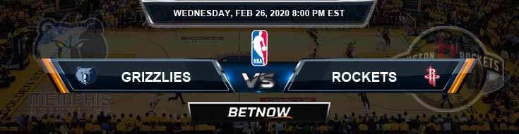 Memphis Grizzlies vs Houston Rockets 2-26-2020 Odds Picks and Previews
