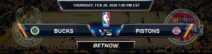 Milwaukee Bucks vs Detroit Pistons 2-20-2020 Odds Picks and Previews