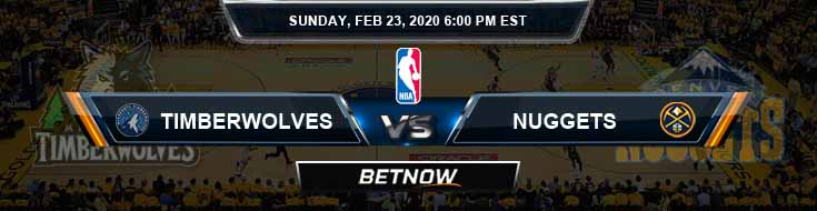 Minnesota Timberwolves vs Denver Nuggets 2-23-2020 NBA Spread and Picks