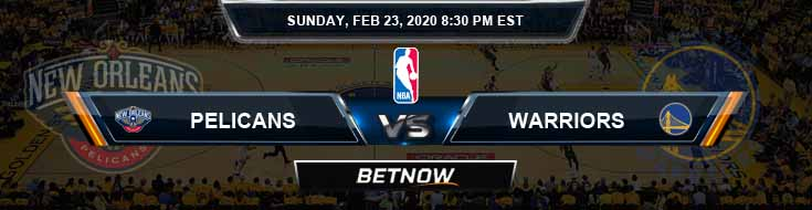New Orleans Pelicans vs Golden State Warriors 02-23-2020 NBA Odds and Picks