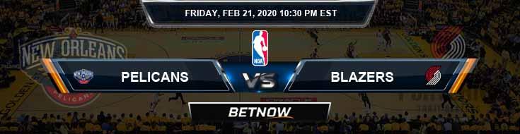New Orleans Pelicans vs Portland Trail Blazers 02-21-2020 NBA Odds and Picks