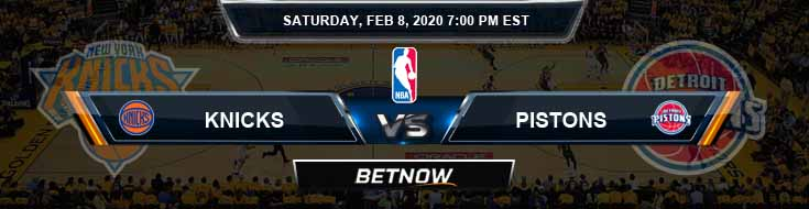 New York Knicks vs Detroit Pistons 2-8-2020 Odds Picks and Previews