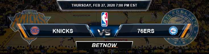 New York Knicks vs Philadelphia 76ers 2-27-2020 NBA Picks and Previews