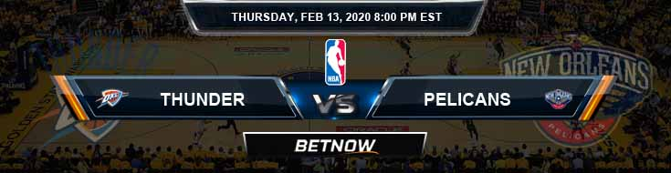 Oklahoma City Thunder vs New Orleans Pelicans 2-13-2020 NBA Odds and Picks
