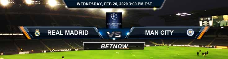 Real Madrid vs Manchester City 02-26-2020 Odds Game Analysis and Soccer Picks