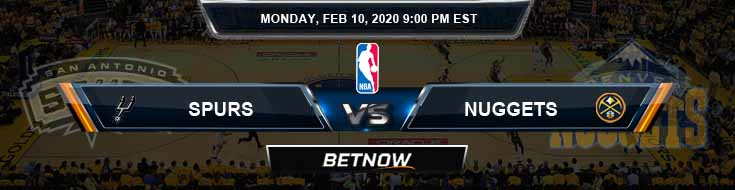 San Antonio Spurs vs Denver Nuggets 2-10-2020 Odds Picks and Previews