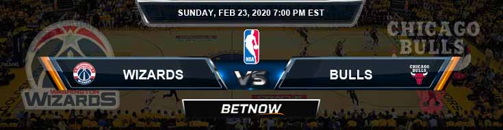 Washington Wizards vs Chicago Bulls 2-23-2020 Odds Picks and Previews
