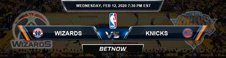 Washington Wizards vs New York Knicks 02-12-2020 NBA Odds and Previews