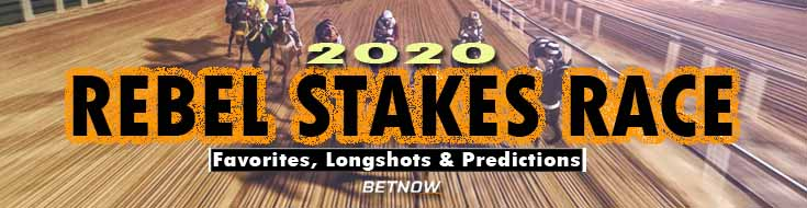 2020 Rebel Stakes Race Favorites Longshots and Predictions