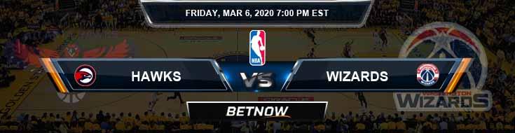 Atlanta Hawks vs Washington Wizards 3-6-2020 Odds Picks and Previews