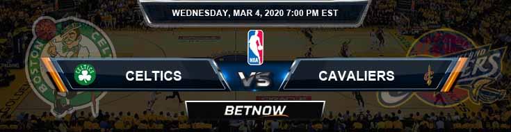 Boston Celtics vs Cleveland Cavaliers 3-4-2020 Odds Picks and Previews