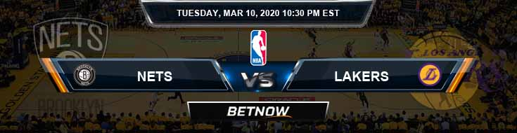 Brooklyn Nets vs Los Angeles Lakers 3-10-2020 NBA Picks and Previews