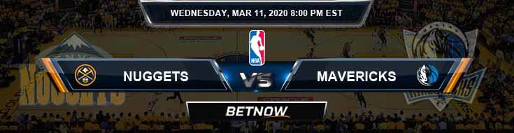 Denver Nuggets vs Dallas Mavericks 3-11-2020 Spread Picks and Previews