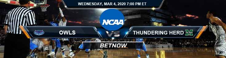 Florida Atlantic Owls vs Marshall Thundering Herd 3/4/2020 Game Analysis, Odds and Picks