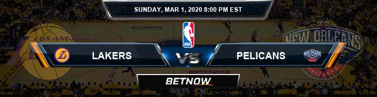 Los Angeles Lakers vs New Orleans Pelicans 3-01-2020 NBA Odds and Picks