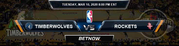 Minnesota Timberwolves vs Houston Rockets 3-10-2020 NBA Picks and Previews