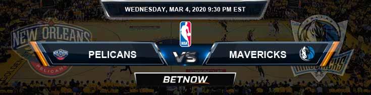 New Orleans Pelicans vs Dallas Mavericks 3-04-2020 NBA Odds and Picks