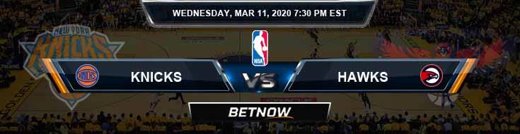 New York Knicks vs Atlanta Hawks 3-11-2020 Spread Picks and Previews