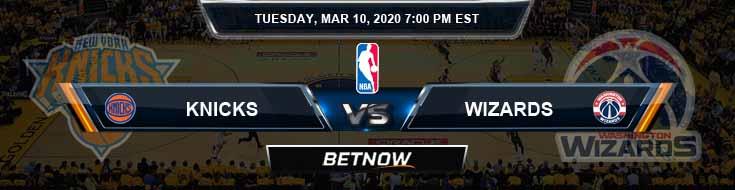 New York Knicks vs Washington Wizards 3-10-2020 Odds Picks and Previews