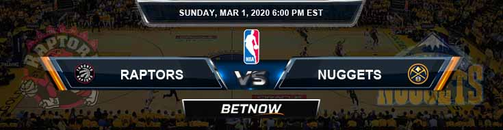 Toronto Raptors vs Denver Nuggets 3-1-2020 Odds Picks and Previews