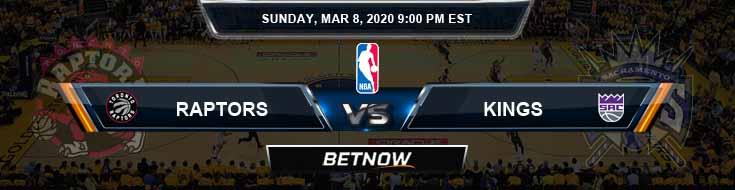 Toronto Raptors vs Sacramento Kings 3-8-2020 Odds Picks and Previews