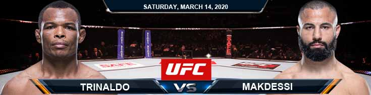 UFC Fight Night 170 Trinaldo vs Makdessi 03-14-2020 UFC Predictions Odds and Betting Previews