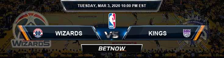 Washington Wizards vs Sacramento Kings 3-03-2020 NBA Spread and Picks