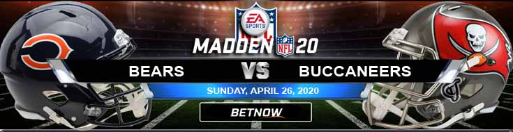 Chicago Bears vs Tampa Bay Buccaneers 04-26-2020 NHL Madden 20 Previews Picks and Spread
