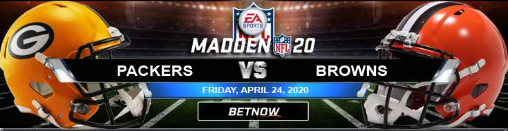 Green Bay Packers vs Cleveland Browns 04/24/2020 NFL Madden20 Picks, Odds and Spread