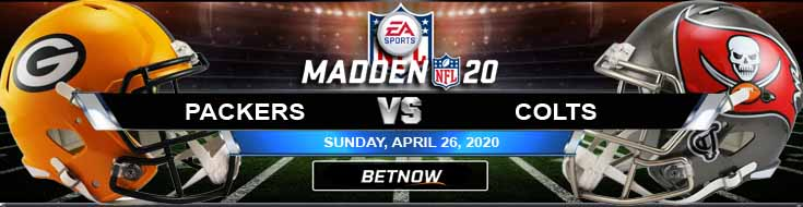 Green Bay Packers vs Indianapolis Colts 04-26-2020 Madden 20 Previews Game Analysis and Odds