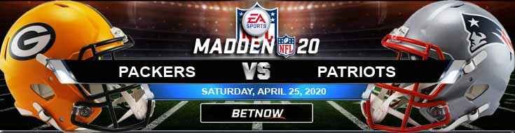 Green Bay Packers vs New England Patriots 04/23/2020 NFL Madden20 Predictions, Spread and Odds