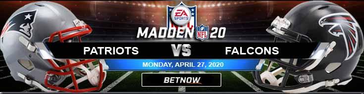 New England Patriots vs Atlanta Falcons 04-27-2020 Madden20 NFL Game Analysis Picks and Previews