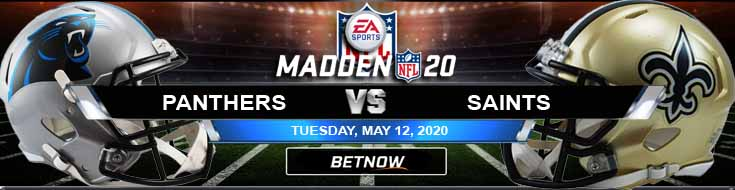 Carolina Panthers vs New Orleans Saints 05-12-2020 NFL Picks Results and Madden20 Betting