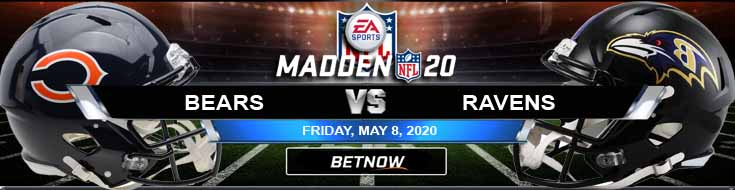 Chicago Bears vs Baltimore Ravens 05-08-2020 Madden20 Game Analysis NFL Betting Tips and Football Odds