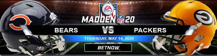 Chicago Bears vs Green Bay Packers 05-14-2020 Madden20 Forecast Football Spread and Betting Previews